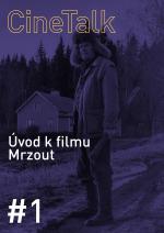 CineTalk #1 - Úvod k filmu Mrzout